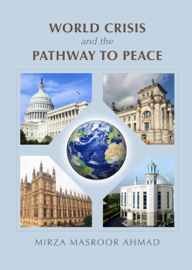 World Crisis and the Pathway to Peace