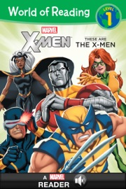 World Of Reading X Men These Are The X Men