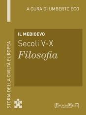 Il Medioevo (secoli V-X)