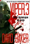 Viper 3 - Bad Russian Blood