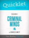Quicklet On Criminal Minds Season 1 CliffsNotes-like Summary Analysis And Commentary