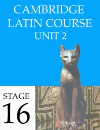 Cambridge Latin Course Unit 2 Stage 16 book