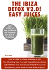 Ibiza Detox Diet Plan V20 Easy Juices