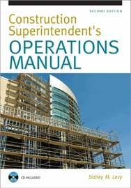Construction Superintendent Operations Manual