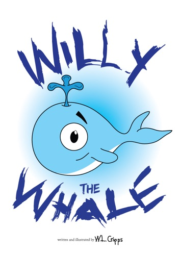 Willy the Whale - W.L.Cripps - W.L.Cripps