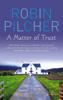 Robin Pilcher - A Matter Of Trust artwork