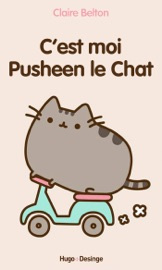 C'est moi Pusheen le chat