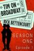 Tim on Broadway: Season One (Episode 1)