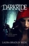Darkride Book One Of The Darkride Chronicles