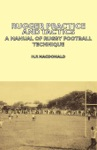 Rugger Practice And Tactics A Manual Of Rugby Football Technique