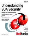 Understanding SOA Security Design And Implementation