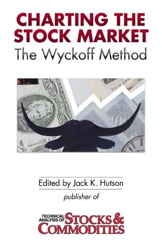 Jack K. Hutson, David H. Weis & Craig F. Schroeder - Charting the Stock Market
