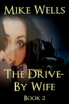 The Drive-By Wife Book 2