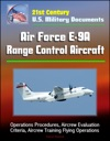 21st Century US Military Documents Air Force E-9A Range Control Aircraft - Operations Procedures Aircrew Evaluation Criteria Aircrew Training Flying Operations
