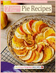 Delicious Gluten Free Desserts: 7 Gluten Free Pie Recipes Book Review