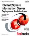 IBM InfoSphere Information Server Deployment Architectures