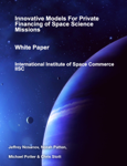 Innovative Models For Private Financing of Space Science Missions