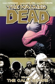 The Walking Dead Vol 7 The Calm Before