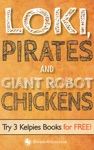 Loki Pirates And Giant Robot Chickens