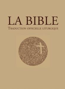 La Bible – traduction officielle liturgique Couverture de livre