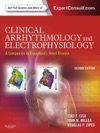 Clinical Arrhythmology And Electrophysiology A Companion To Braunwalds Heart Disease E-Book
