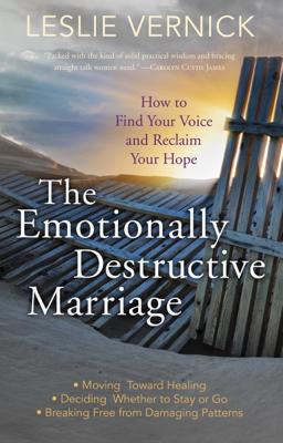 The Emotionally Destructive Marriage - Leslie Vernick book