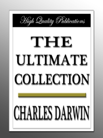 Charles Darwin - The Ultimate Collection book