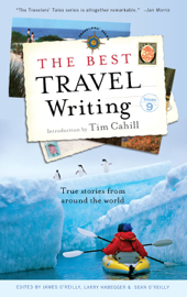 The Best Travel Writing, Volume 9 book