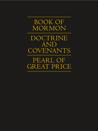 Book of Mormon | Doctrine and Covenants | Pearl of Great Price book
