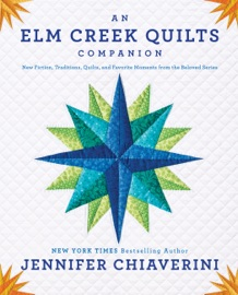 An Elm Creek Quilts Companion PDF Download