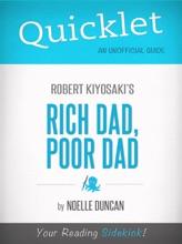 Quicklet on Rich Dad, Poor Dad by Robert Kiyosaki