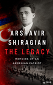 Arshavir Shiragian - The Legacy