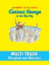 Curious George In The Big City Multi-Touch Edition
