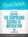 Quicklet On TED Talks Dan Pink On The Surprising Science Of Motivation CliffNotes-like Summary