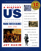 A History of US: Making Thirteen Colonies: 1600-1740 A History of US Book Two