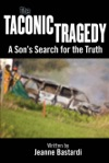 The Taconic Tragedy A Sons Search For The Truth