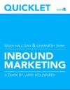 Quicklet On Brian Halligan And Dharmesh Shahs Inbound Marketing Get Found Using Google Social Media And Blogs