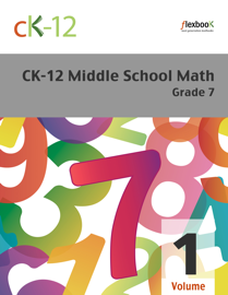CK-12 Middle School Math - Grade 7, Volume 1 of 2 book