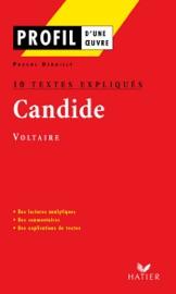 Profil - Voltaire : Candide : 10 textes expliqués