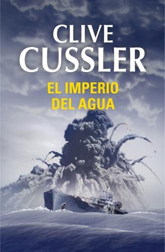 Clive Cussler - El imperio del agua (Dirk Pitt 14)