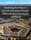 Exploring New Ways To Provide Enduring Strategic Effects For The Department Of Defense