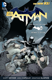 Batman: The Court of Owls (Batman 75 Edition)