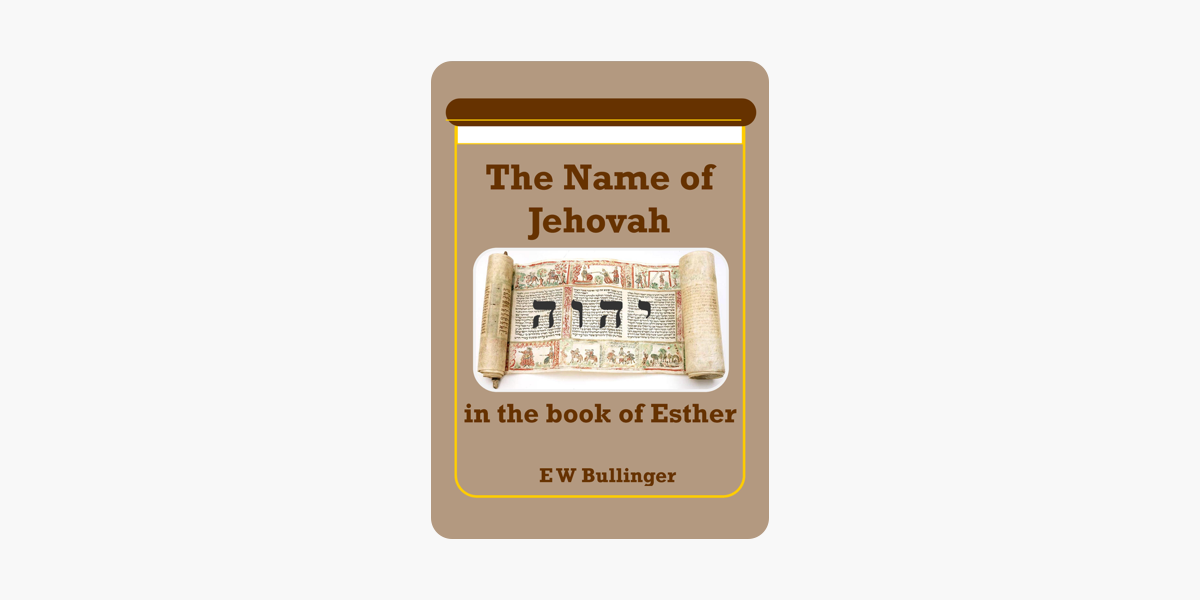 ‎The Name of Jehovah in the Book of Esther