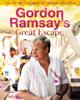 Gordon Ramsay - Gordon Ramsay's Great Escape artwork