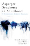 Asperger Syndrome In Adulthood A Comprehensive Guide For Clinicians