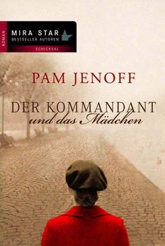 Pam Jenoff - Der Kommandant und das Mädchen