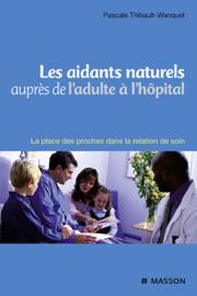 Les aidants naturels auprès de l'adulte à l'hôpital