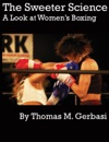 The Sweeter Science A Look At Womens Boxing