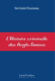 L'Histoire criminelle des Anglo-Saxons