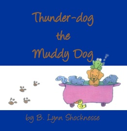 THUNDER-DOG THE MUDDY DOG